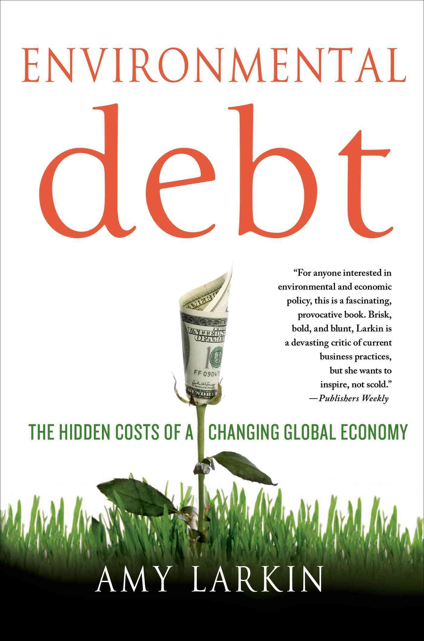 Environmental Debt By Larkin, Amy
